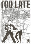 view all posts from Too Late fanzine