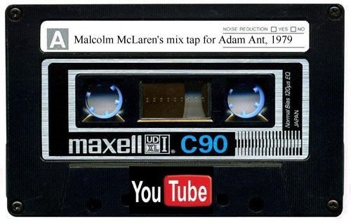 listen to malcolm mclaren's tape playlist for adam ant 1979 on youtube