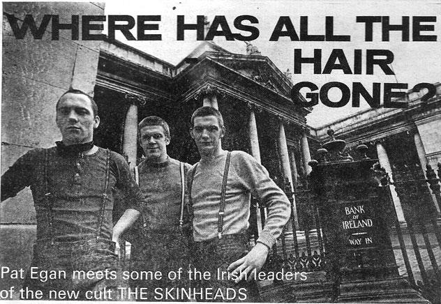 Dublin skinheads 1970 ballina boot boys 1975 brand new retro