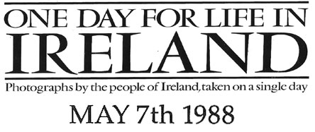 one day for life in ireland 1988 7th May