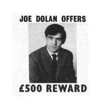 Joe Dolan offers £500 reward for info on rumour monger - 1968