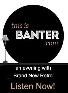 link to Banter podcast on brand new retro