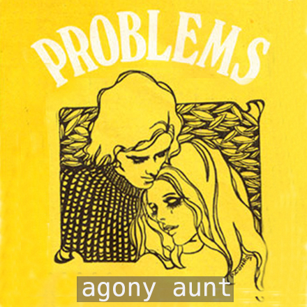 retro worries at our agony aunt page